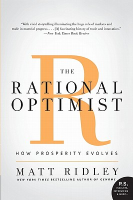 The Rational Optimist By Ridley, Matt