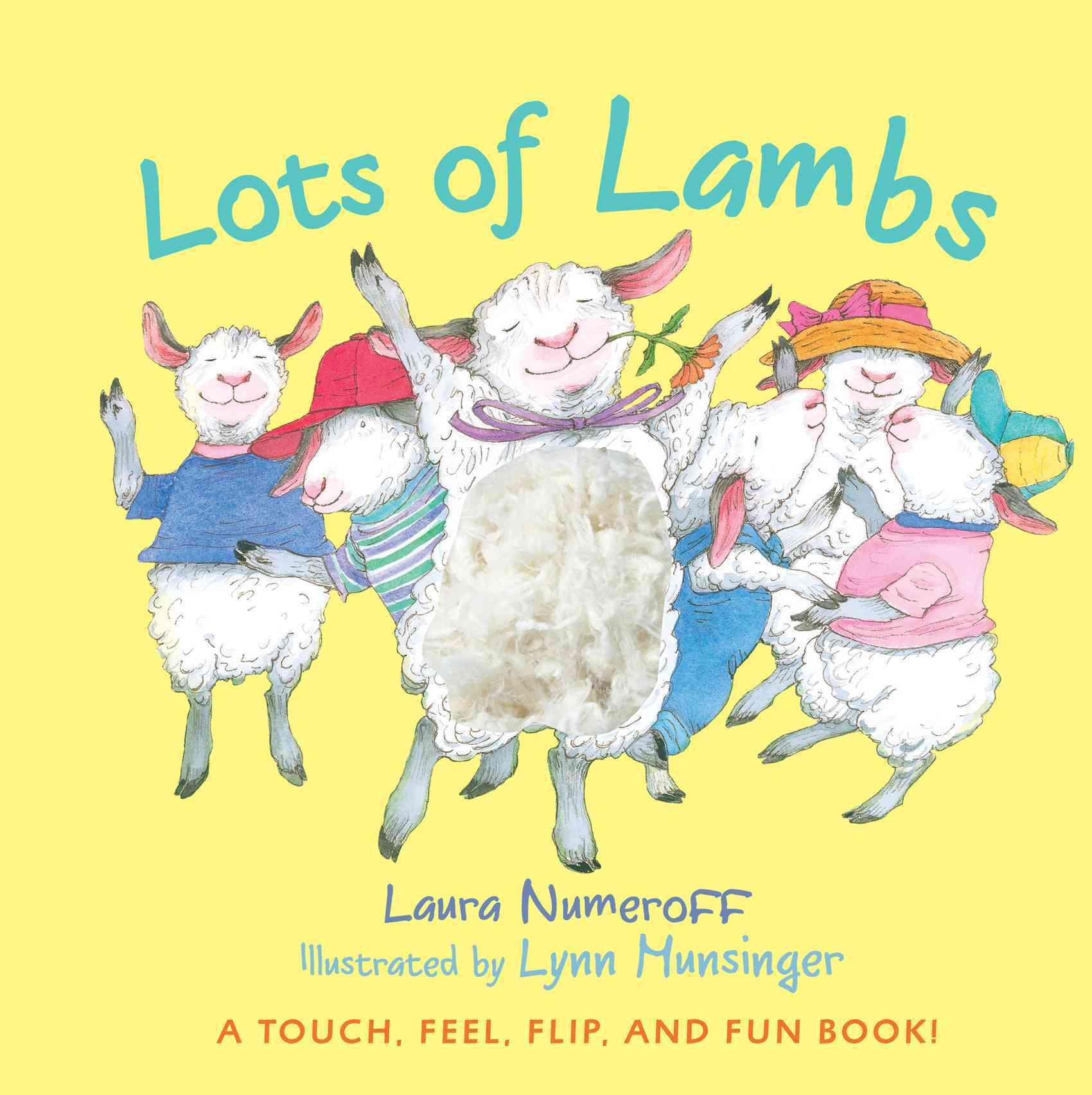 Lots of Lambs By Numeroff, Laura Joffe/ Munsinger, Lynn (ILT)
